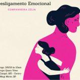 Palestra sobre Desligamento Emocional ocorre no dia 3