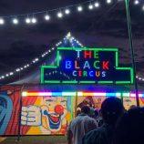 The Black Circus: o circo gratuito, que está em Mogi, tem espetáculos até o dia 13