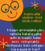Projeto Sopão Solidário pede doação de produtos para festa do Dia das Crianças