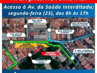 Acesso à Avenida da Saúde será interditado na 2ª-feira, alerta o Saae
