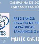 Casa Santo Antonio pede  ajuda para compra de dieta enteral e fraldas